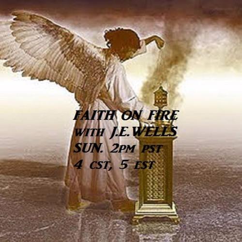 FAITH ON FIRE 5 1 16
