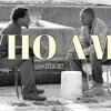Who Am I (prod. By ITZSPVCEMAN) 3