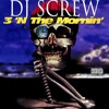 DJ Screw - Sailin' Da South