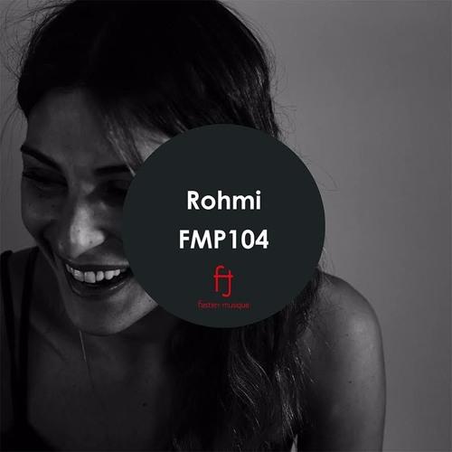 Fasten Musique Podcast 104 | Rohmi