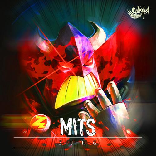 Mits - Zurg [FREE DOWNLOAD]