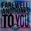 Farewell And Thanks To You - Batch Ortus