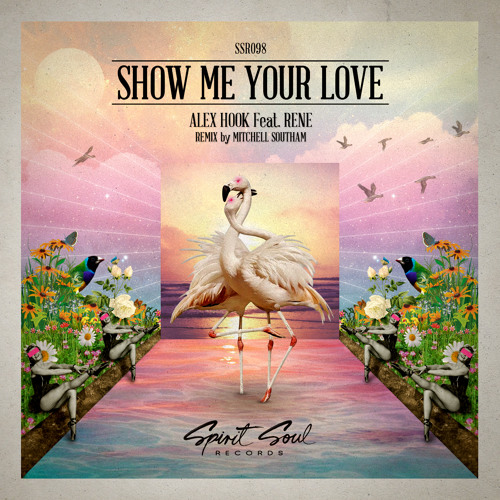 #1 in Beatport Chill Out Top 100 Alex Hook feat. Rene - Show Me Your Love (Original Mix)