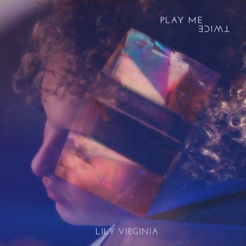 Play Me Twice Podcast | Lily Virginia