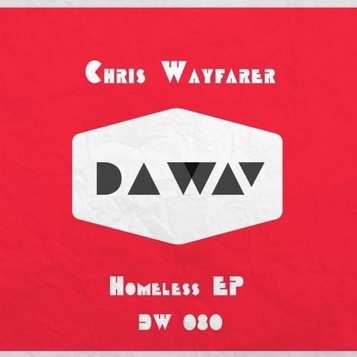 Chris Wayfarer - Homeless