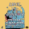 Sean Tizzle - Like To Party (prod. Black Jersey)