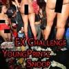 YoungPrintz FT.Snoop - Ex Challenge mp3