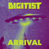 Digitist - The Arrival