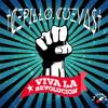 Cepillo Cuevas - Viva La Revolucion (Original Bass)