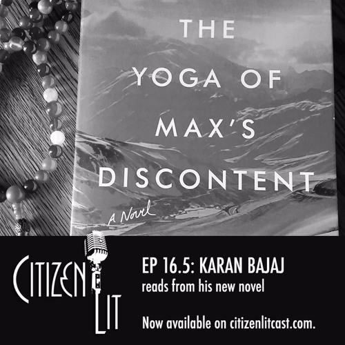 Episode 16.5: Karan Bajaj reads from his latest novel