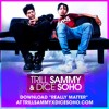 Trill Sammy - Really Matter (Feat. Dice Soho)@ImDjAddicted
