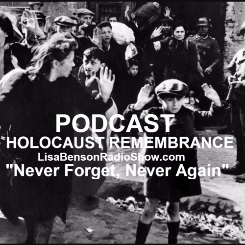"""FULL AUDIO """"HOLOCAUST REMEMBRANCE: NEVER AGAIN, NEVER FORGET"""""""