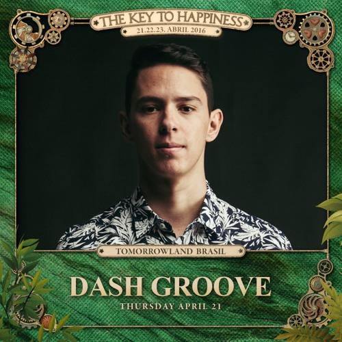 Dash Groove - Tomorrowland Brasil