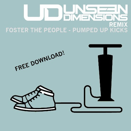 Cover Lagu - Foster The People - Pumped Up Kicks (Unseen Dimensions Remix) FREE DOWNLOAD!