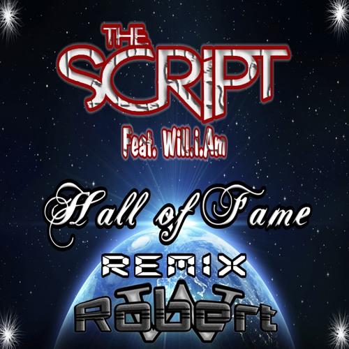 Hall Of Fame - The Script Feat.Will I Am ( Remix Robert Wagner )_Cmp3.eu