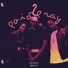 """""""Paid2Pray"""" (prod. Godlike1029)"""