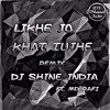Likhe Jo Khat (Remix) DJ Shine India Ft MD Rafi