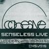 Senseless Live - Under My Wing (TrockenSaft Remix) [COHESIVE