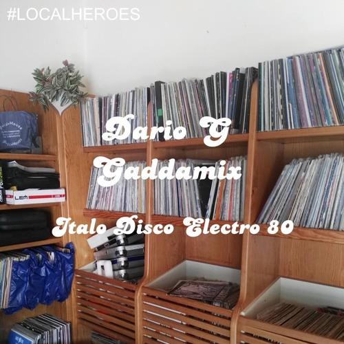 Gaddamix - Italo - Disco - Dario - G - Electro - 80