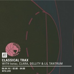 Mix for Classical Trax's NTS #004