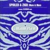 Spoiled and Zigo-more&more-radio edit