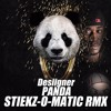 STIEKZ PANDA REMIX (Download is FULL version)