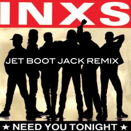 INXS - Need You Tonight (Jet Boot Jack Remix) FREE DOWNLOAD!