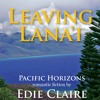Leaving Lana'i by Edie Claire, Narrated by Jorjeana Marie