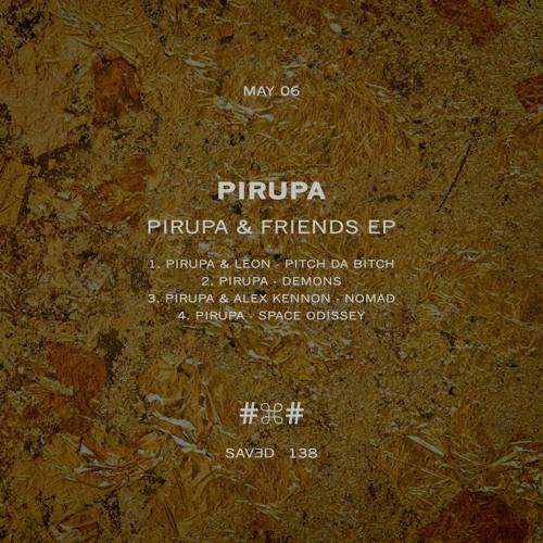 Pirupa & Leon - Pitch Da Bitch