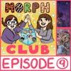 Morphclub - Episode 9: Book #8: The Alien