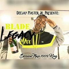 Dj Master'Jo #LOULOUS - BLADE LEGACY MIXX 🔥 (Séssion LIVE💯TrapKING)