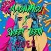 Magnifico X Sweet Teeth - Hoes