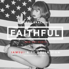 Faithful  feat. Iamsu! & Ty Dolla $ign [Prod. By Nic Nac] (New Bay Remix)