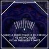 SNBRN X Shaun Frank X Dr. Fresch - The New Order (Ryan Shepherd Remix) [JRUFF 001]