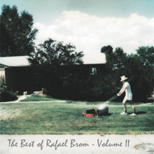 The Best of Rafael Brom - Volume II
