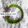 Antony PL + Paul S - Little Helper 225-5 [littlehelpers225]