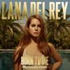 Lana Del Rey - Born To Die MP3 Download