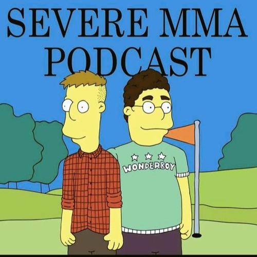 Episode 66 - Severe MMA Podcast