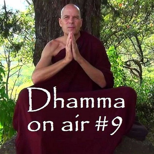Dhamma on Air #9 Audio: Nobles and Past Lives