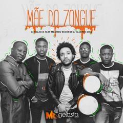 Mãe Do Zongue ( Afro House )
