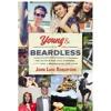 YOUNG & BEARDLESS by John Luke Robertson