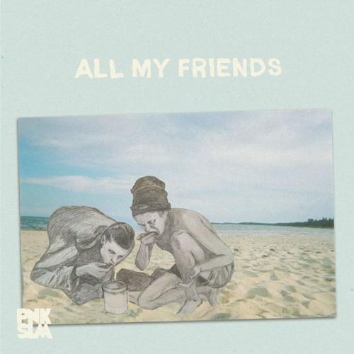 """Boys - """"All My Friends"""""""