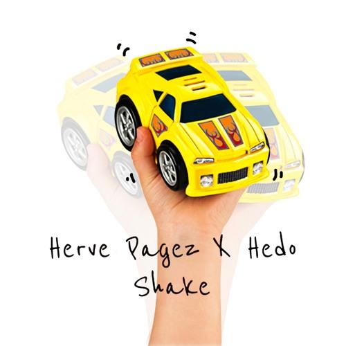 Herve Pagez x Hedo - Shake скачать бесплатно и слушать онлайн