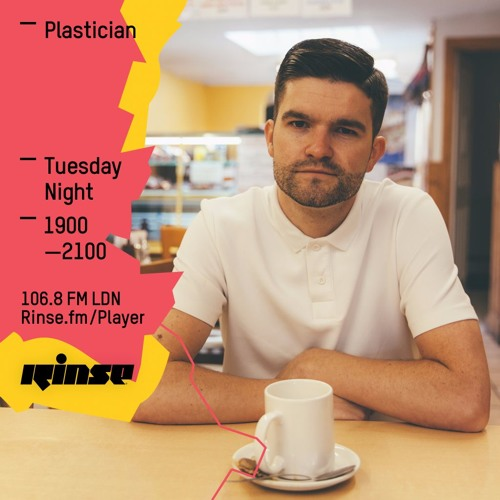 Rinse FM Podcast - Plastician - 3rd May 2016