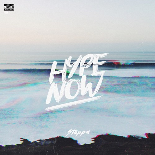 Stoppa – Hype Now @StoppaOnline