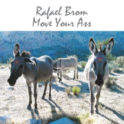 Move Your Ass - Rafael Brom