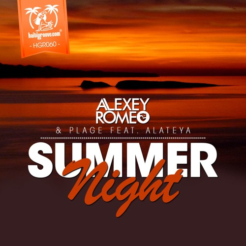 "Alexey Romeo & Plage Feat. Alateya ""Summer Night"" Dabruck&Klein Remix (cut)"