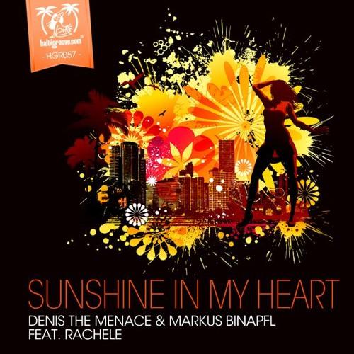 "Denis The Menace & Markus Binapfl feat. Rachele ""Sunshine In My Heart"" Original Mix (cut)"