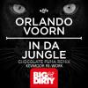 Orlando Voorn - In Da Jungle (KEVMOOR REWORK)