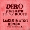 Dero - Going Back To My Roots (Lucas Blanco Remix) [FREE DOWNLOAD]